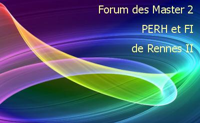 Forum des Master2 PERH et FI de Rennes II