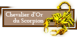 Chevalier d'or du Scorpion