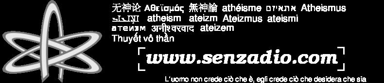 senzadio.com - Il sito degli atei e degli agnostici