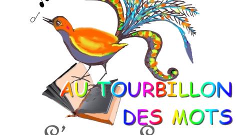 AU TOURBILLON DES MOTS