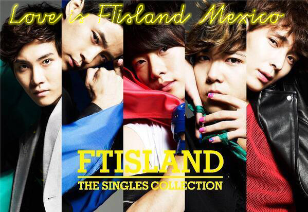 Love Is FT Island México Fanclub
